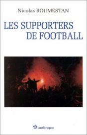 Supporters De Football (Les) - Couverture - Format classique