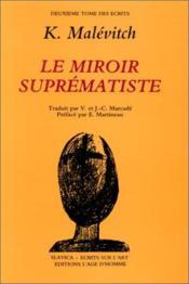 Ecrits 2 : le miroir suprematiste - Couverture - Format classique