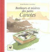 Bonheurs et miseres des petits canotes - Intérieur - Format classique