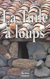 Tuile A Loups (La) - Intérieur - Format classique