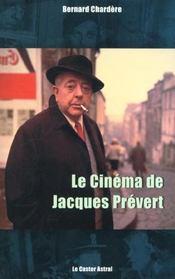 Le Cinema De Jacques Prevert - Intérieur - Format classique
