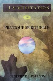 La méditation, une pratique spirituelle - Intérieur - Format classique