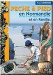 Pêche à pied en Normandie et en famille - Couverture - Format classique