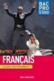 Français ; BAC professionnelle ; seconde - Couverture - Format classique