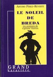 Les Aventures Du Capitaine Alatriste T.3 ; Le Soleil De Breda - Intérieur - Format classique