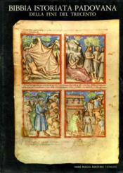 Bibbia istoriata padovana della fine del trecento. - Couverture - Format classique