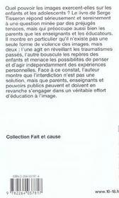 Enfants Sous Influence ; Les Ecrans Rendent-Ils Les Jeunes Violents ? - 4ème de couverture - Format classique