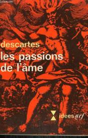 Les Passions De L'Ame. Collection : Idees N° 203 - Couverture - Format classique