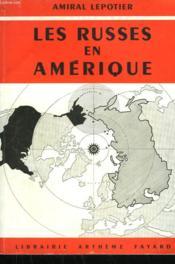 Les Russes En Ameriques. - Couverture - Format classique