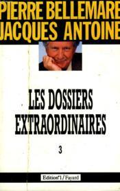 Les Dossiers Extraordinaires. Tome 3. - Couverture - Format classique