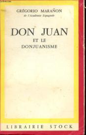 Don Juan Et Le Donjuanisme - Essais - Couverture - Format classique