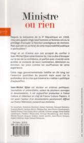 Ministre ou rien ; confidences et règlements de comptes au sommet de l'Etat - 4ème de couverture - Format classique