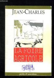La foire agricole - Couverture - Format classique