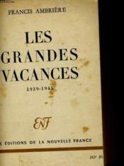 Les Grandes Vacances 1939 - 1945 - Couverture - Format classique