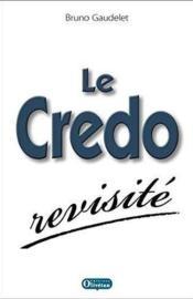 Le Credo Revisite - Couverture - Format classique