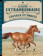 Le livre extraordinaire des chevaux et des poneys - Couverture - Format classique