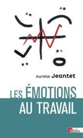 Les émotions au travail - Couverture - Format classique