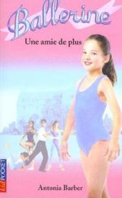 Ballerine t.6 ; une amie de plus - Couverture - Format classique