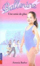 Ballerine t.6 ; une amie de plus - Intérieur - Format classique