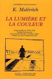La lumiere et la couleur ; écrits t.4 - Couverture - Format classique