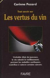 Tout savoir sur vertus du vin - Intérieur - Format classique