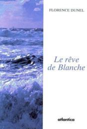 Le Reve De Blanche - Couverture - Format classique