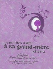 Le petit livre à offrir à sa grand-mère chérie à la place d'une boîte de chocolats - Intérieur - Format classique