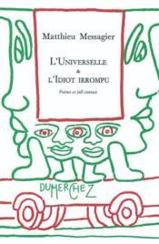Universelle & L'Idiot Irrompu (L') - Couverture - Format classique