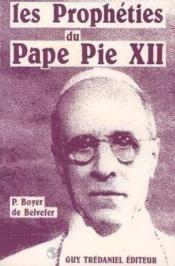 Les propheties du pape pie xii - Couverture - Format classique