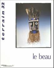 Terrain N.32 ; Le Beau - Couverture - Format classique