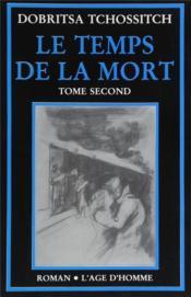 Temps de la mort tome 2 (le) - Couverture - Format classique