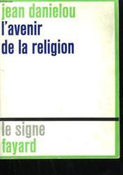 L'Avenir De La Religion. - Couverture - Format classique