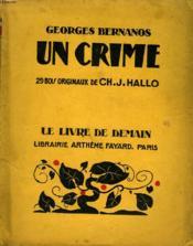 Un Crime. 29 Bois Originaux De Ch. J. Hallo. Le Livre De Demain N° 188. - Couverture - Format classique