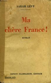 Ma Chere France ! - Couverture - Format classique