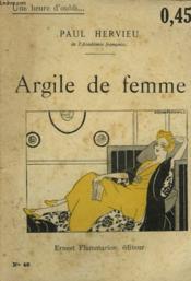 Argile De Femme. Collection : Une Heure D'Oubli N° 46 - Couverture - Format classique