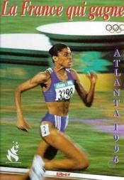 La France Qui Gagne Atlanta 1996 - Couverture - Format classique
