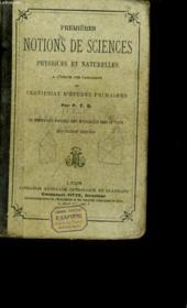 Premieres Notions De Sciences Physiques Et Naturelles. - Couverture - Format classique