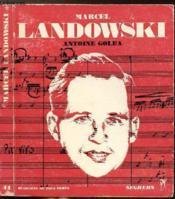 Marcel Landowski - Collection Musiciens De Tous Les Temps N°41 - Couverture - Format classique