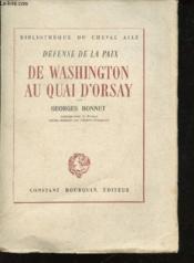 Défense de la Paix. De Washington au Quai d'Orsay. - Couverture - Format classique