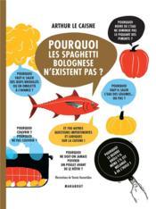 Pourquoi les spaghetti bolognese n'existent pas ? - Couverture - Format classique