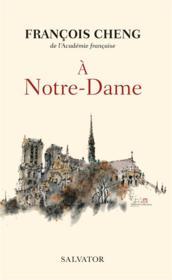 À Notre-Dame ; une communion universelle - Couverture - Format classique