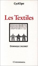 Les textiles - Couverture - Format classique
