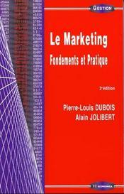 Le Marketing: Fondements Et Pratique - Intérieur - Format classique