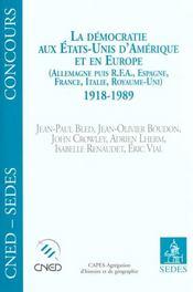 Democratie Aux Etats-Unis Et En Europe 1918-1989 - Intérieur - Format classique