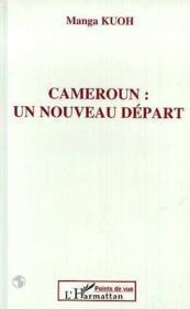 Cameroun Un Nouveau Depart - Couverture - Format classique