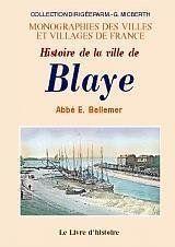 Blaye (Histoire De La Ville De) - Couverture - Format classique