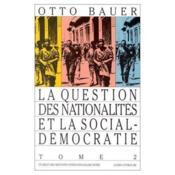 La question des nationalités et la sociale democratie - Couverture - Format classique