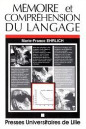 Memoire et comprehension du langage - Couverture - Format classique
