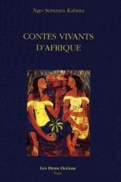 Contes Vivants D'Afrique - Couverture - Format classique