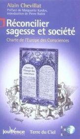 Réconcilier sagesse et société ; charte de l'europe des consciences - Couverture - Format classique